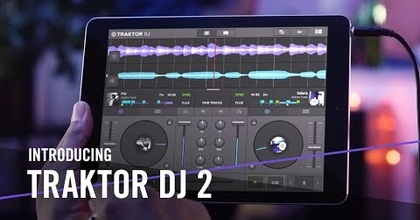 Introducing TRAKTOR DJ 2 – For the Music in You    Native Instruments
