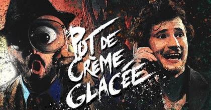 Pot de Crème Glacée - Bande annonce 2021