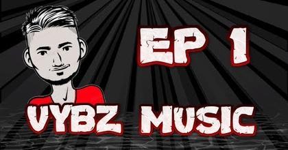 VYBZ MUSIC EPISODE #1 Présenté par Jays Vybz