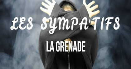 LA GRENADE // LES SYMPA'TIFS