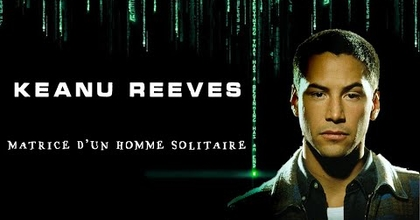 DOCUMENTAIRE - KEANU REEVES : Matrice d'un homme solitaire #JohnWick #BillandTed #Matrix