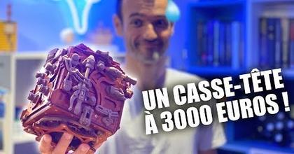 Je fais un casse-tête à 3000€ !