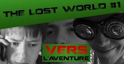 """The Lost World"" #1 - VERS L'AVENTURE - LE GANG DES TOILETTES (dispo sur PC)"