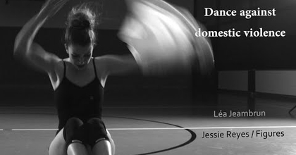 Léa Jeambrun   Dance against domestic violence (insprired by Dakota & Nadia) - Jessie Reyes/Figures