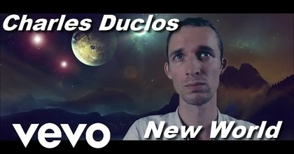 New World - Charles Duclos - Clip officiel