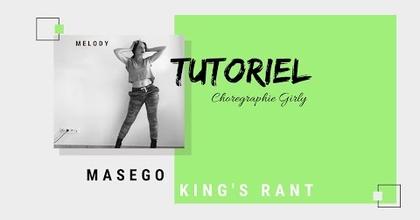 TUTORIEL GIRLY DANCE - King's Rant Masego | Choreo by Mélody