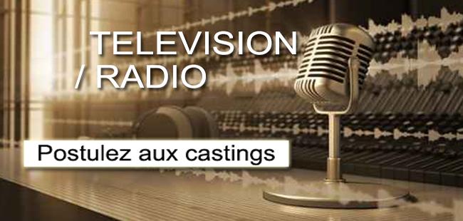 Télévision et radio postulez aux castings