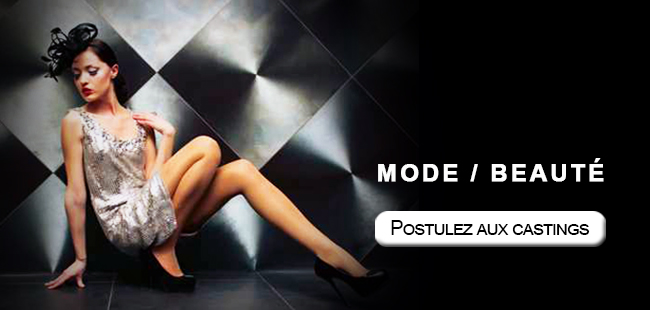 Mode et beauté postulez aux castings