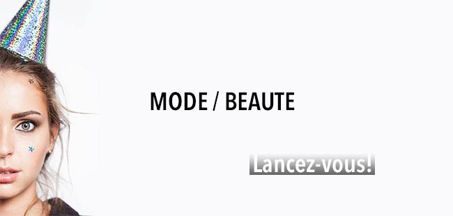 Mode beauté lancez vous
